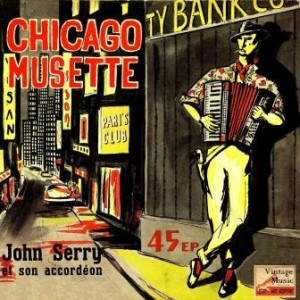 Chicago Musette, John Serry