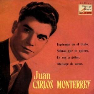 Espérame En El Cielo, Juan Carlos Monterrey
