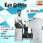 Al Organo, Ken Griffin