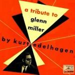 A Tribute To Glenn Miller, Kurt Edelhagen