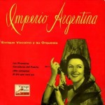 Los Piconeros, Imperio Argentina