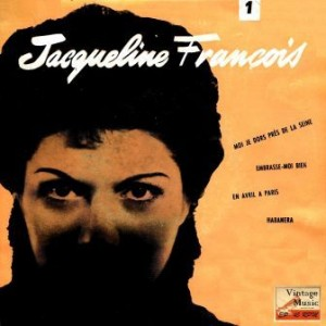 Moi Je Dors Près De la Seine, Jacqueline François