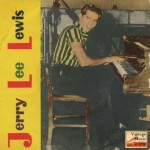 Great Balls Of Fire, Jerry Lee Lewis