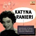 Canzone Da Due Soldi, Katyna Ranieri