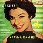 Cachito, Katyna Ranieri