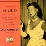 Lily Marlen, The First Recording, Lale Andersen