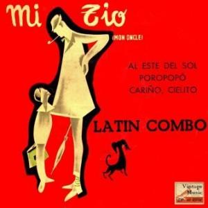 Mon Oncle, Latin Combo