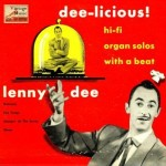 "Dee-Licious"" Hi-Fi Organ Solos With A Beat"