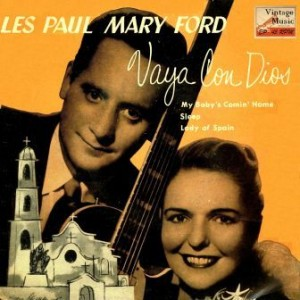 Vaya Con Dios, Les Paul & Mary Ford