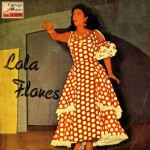 Un Mundo Raro, Lola Flores