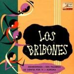 Abandonada, Los Bribones