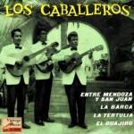 De Mendoza A San Juan, Los Caballeros