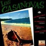 La Chevecha, Los Casanovas