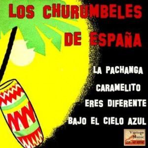 La Pachanga, Los Churumbeles De España