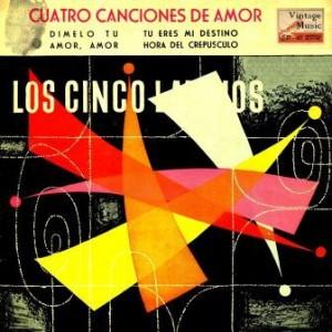 Cuatro Canciones De Amor,Los Cinco Latinos