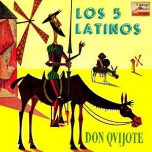 Don Quijote, Los Cinco Latinos