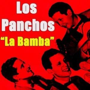 La Bamba, Los Panchos