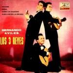 Hernando Avilés, Gilberto Y Raul Puente, Los Tres Reyes