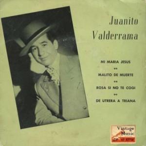 Mi María Jesús, Juanito Valderrama