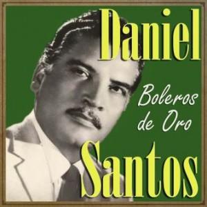 Daniel Santos, Boleros de Oro