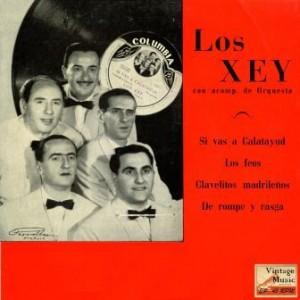 Si Vas A Calatayud, Los Xey