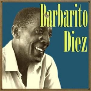 Barbarito Diez, Barbarito Diez