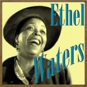 Ethel Waters, Ethel Waters