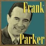 Frank Parker, Frank Parker