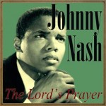 The Lord's Prayer, Johnny Nash