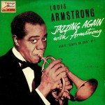 Jazzing Again With Louis Armstrong