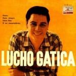 Sabrá Dios, Lucho Gatica