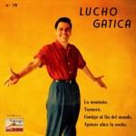 Tornerò, Lucho Gatica