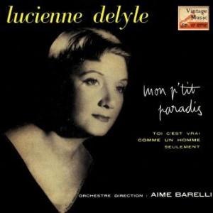 Mon P'tit Paradis, Lucienne Delyle