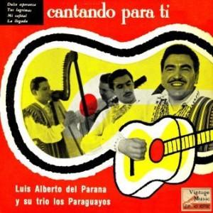 Cantando Para Tí, Luis Alberto Del Paraná