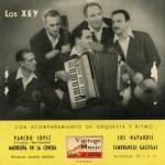 Pancho López, Los Xey