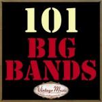 101 Big Bands Swing