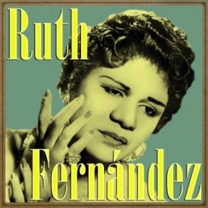 Ruth Fernández, Ruth Fernández