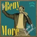Perlas Cubanas: Bonito y Sabroso, Benny Moré