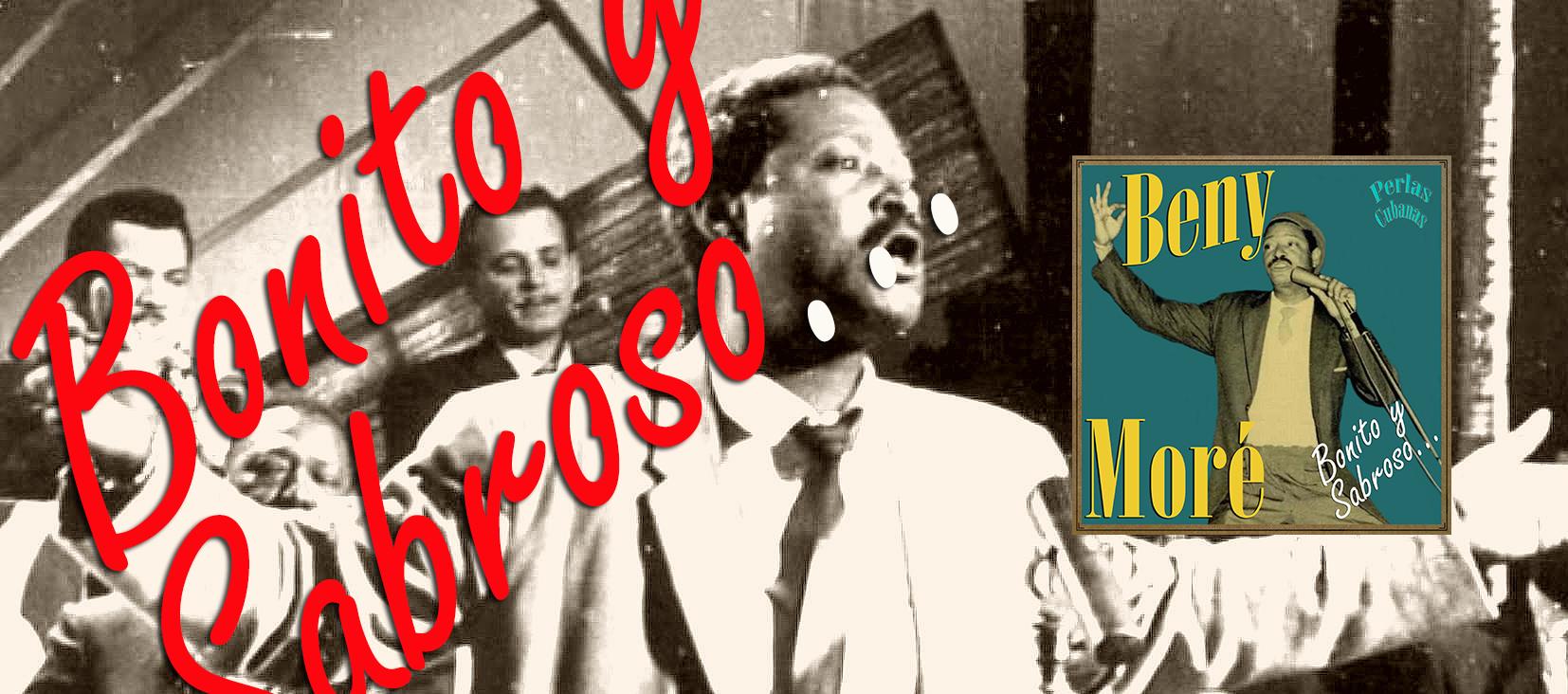 """""""Bonito Y Sabroso"""" de Benny Moré ya en Vintage Music"""