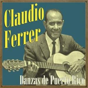 Danzas de Puerto Rico, Claudio Ferrer