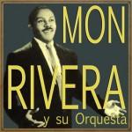 Mon Rivera, Mon Rivera