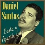 Daniel Santos Canta a Agustín Lara