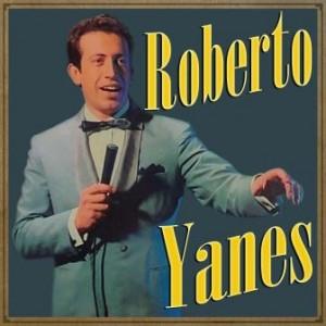Roberto Yanés, Roberto Yanés