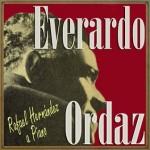 Rafael Hernández a Piano, Everardo Ordaz