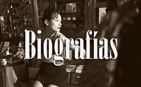 Haz click aqui para ir a Biografías