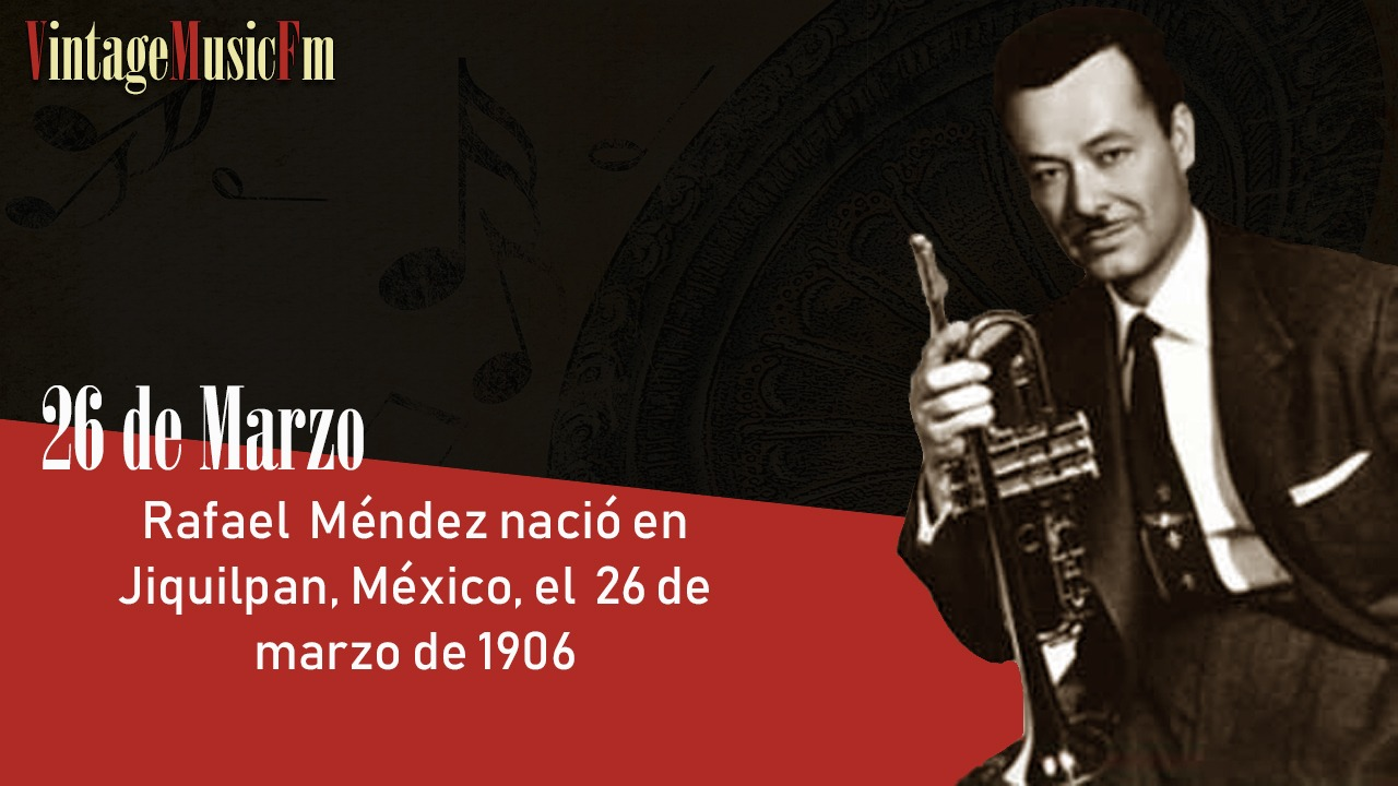 Rafael Méndez nació en Jiquilpan, México, el 26 de marzo de 1906