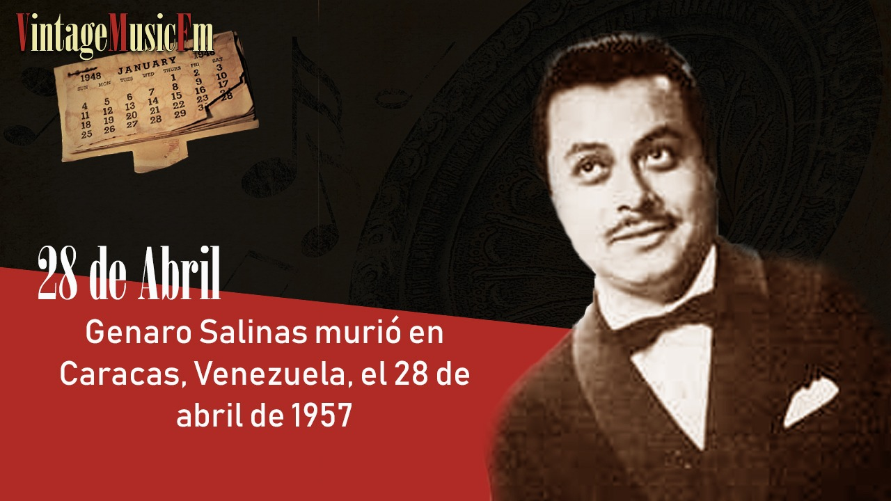 Genaro Salinas murió en Caracas, Venezuela, el 28 de abril de 1957