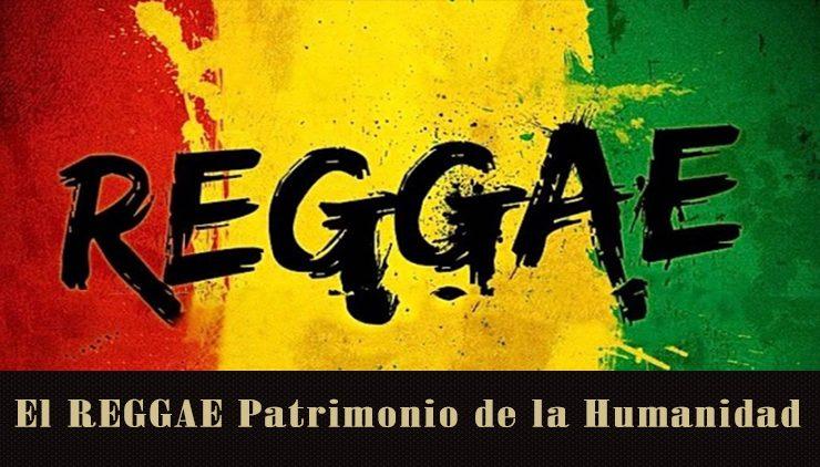 El reggae jamaicano, Patrimonio Inmaterial de la Humanidad
