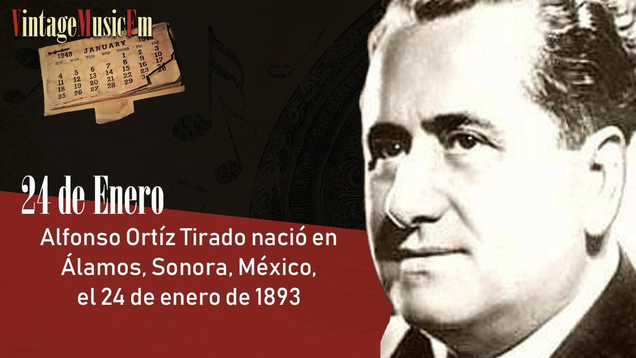 Alfonso Ortíz Tirado nació en Álamos, Sonora, México, el 24 de enero de 1893