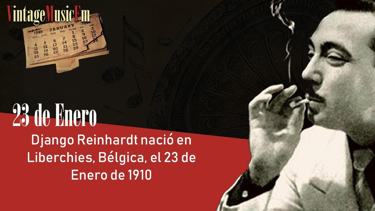 Django Reinhardt nació en Liberchies, Bélgica, el 23 de enero de 1910
